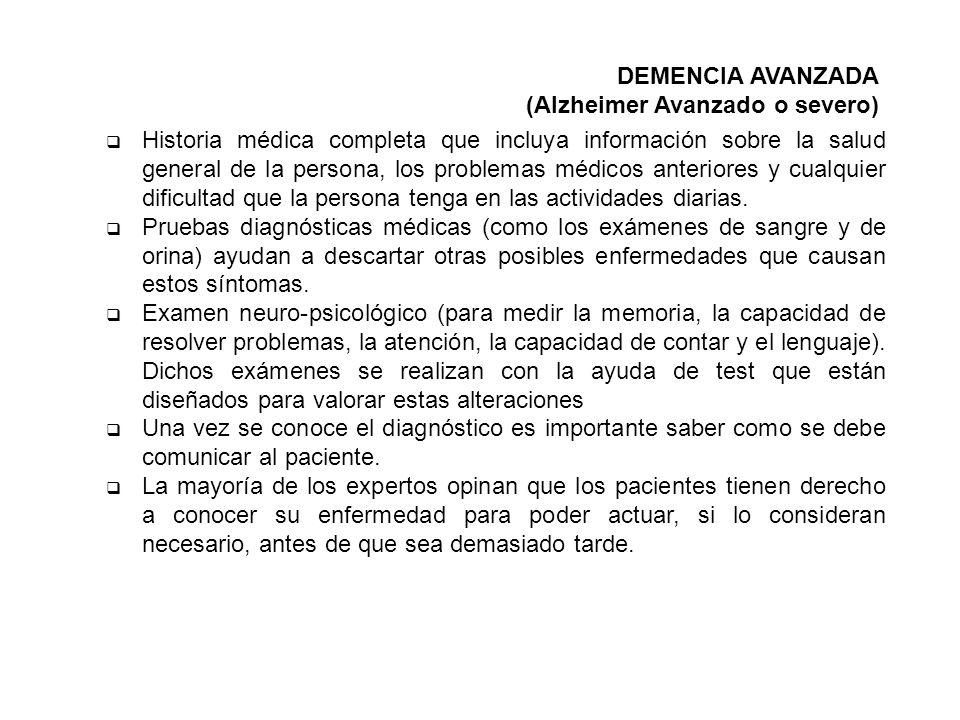 DEMENCIA AVANZADA (Alzheimer Avanzado o severo)