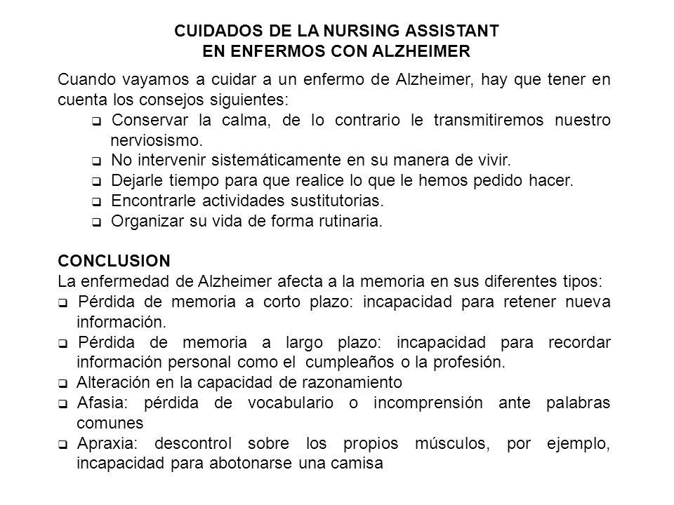 CUIDADOS DE LA NURSING ASSISTANT EN ENFERMOS CON ALZHEIMER