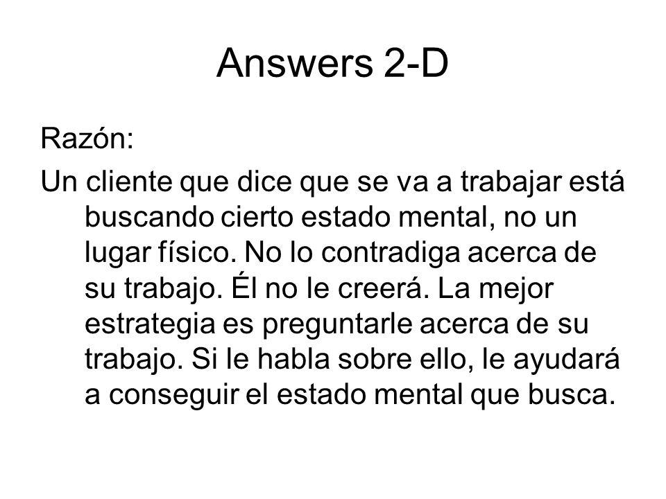 Answers 2-D Razón:
