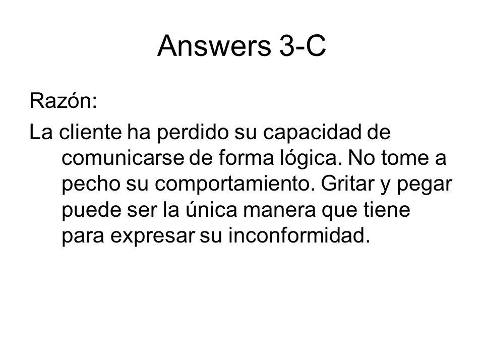 Answers 3-C Razón: