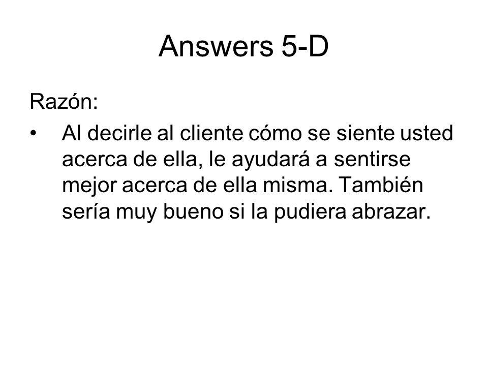 Answers 5-D Razón: