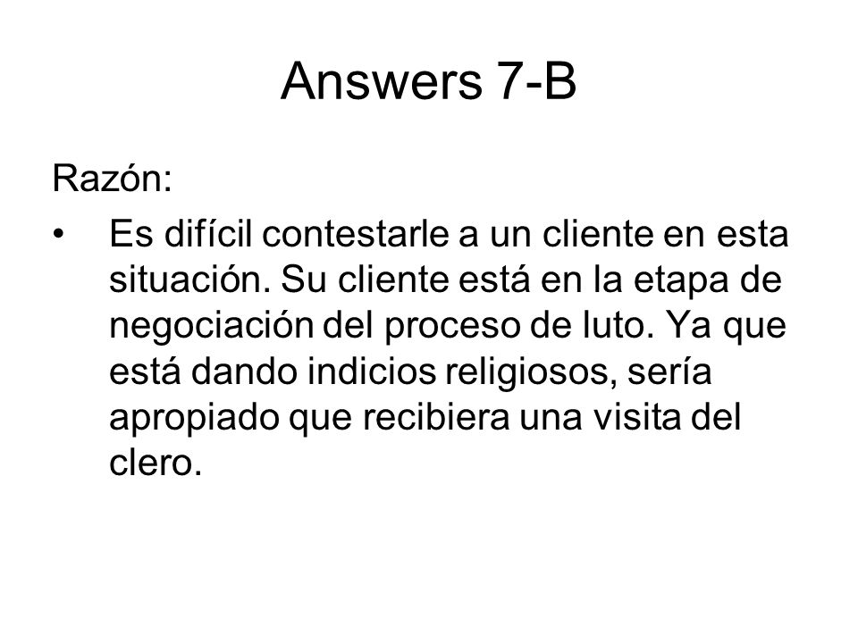 Answers 7-B Razón: