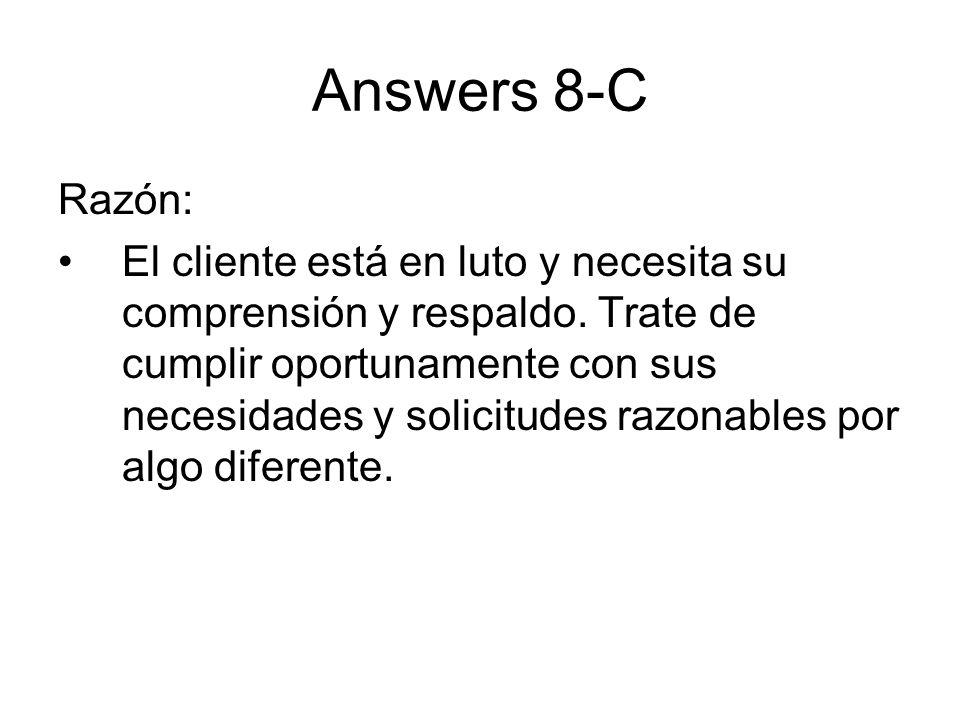 Answers 8-C Razón: