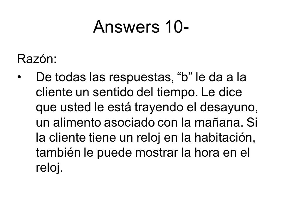 Answers 10- Razón:
