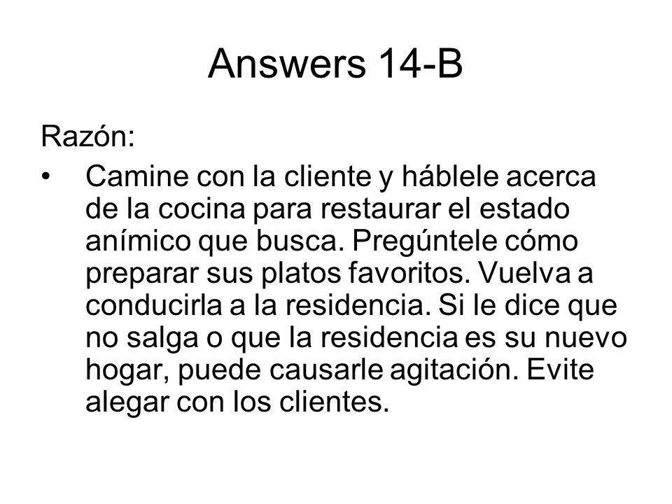 Answers 14-B Razón: