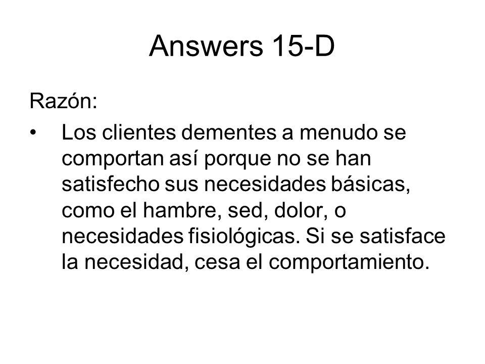Answers 15-D Razón: