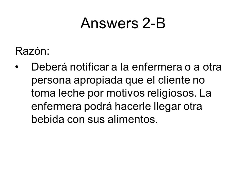 Answers 2-B Razón:
