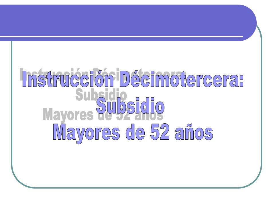 Instrucción Décimotercera: