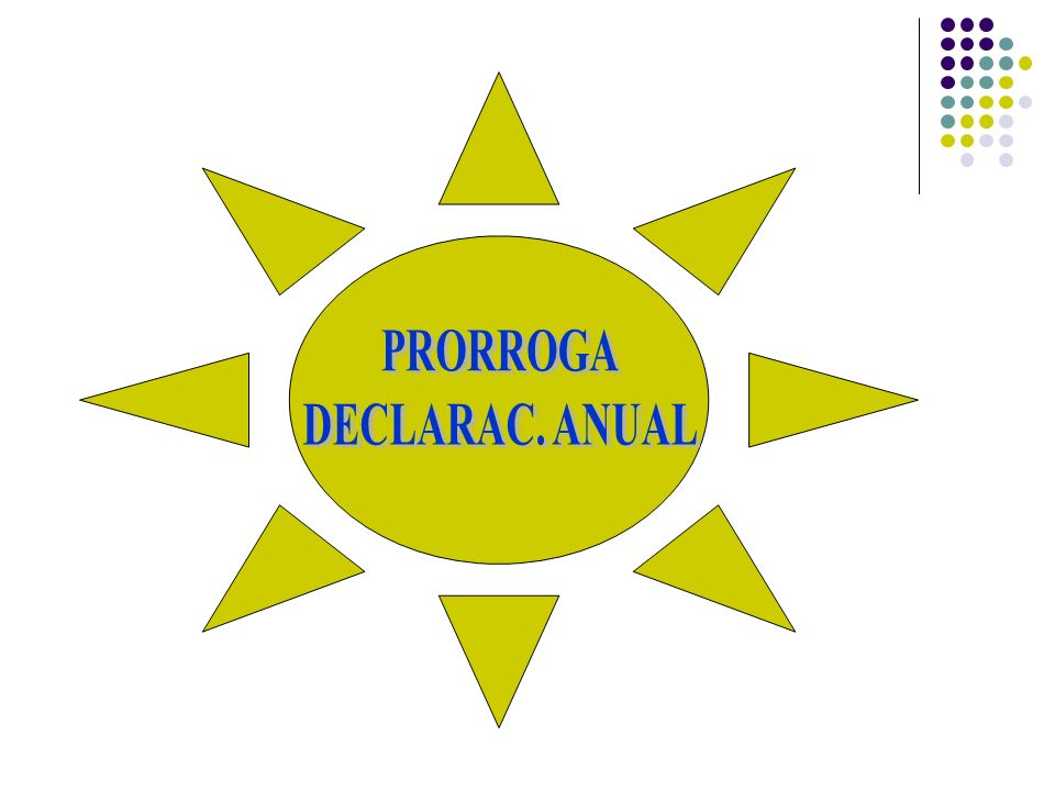 PRORROGA DECLARAC. ANUAL