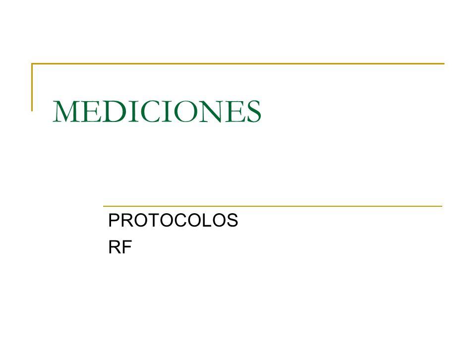MEDICIONES PROTOCOLOS RF