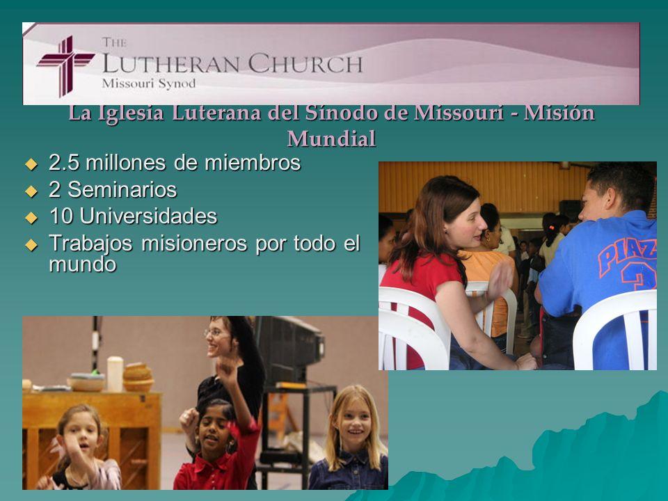 La Iglesia Luterana del Sínodo de Missouri - Misión Mundial