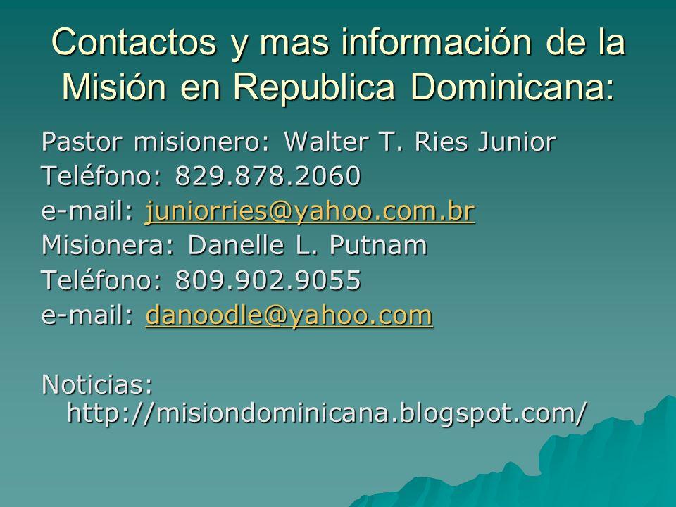 Contactos y mas información de la Misión en Republica Dominicana: