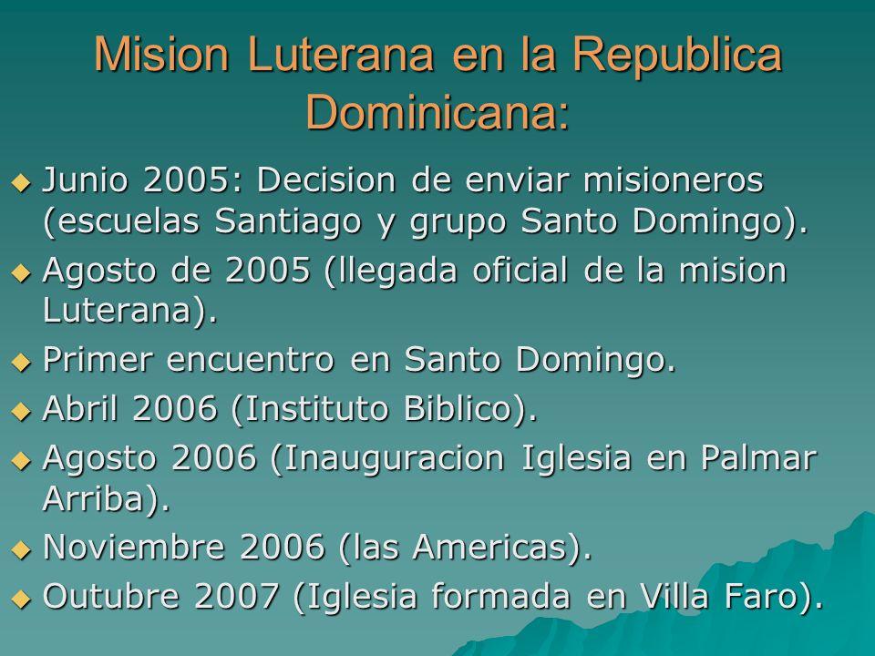 Mision Luterana en la Republica Dominicana: