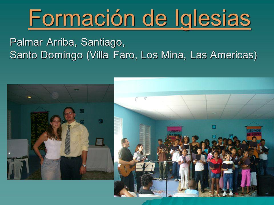 Formación de Iglesias Palmar Arriba, Santiago,