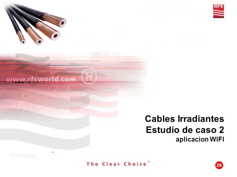Cables Irradiantes Estudio de caso 2 aplicacion WIFI