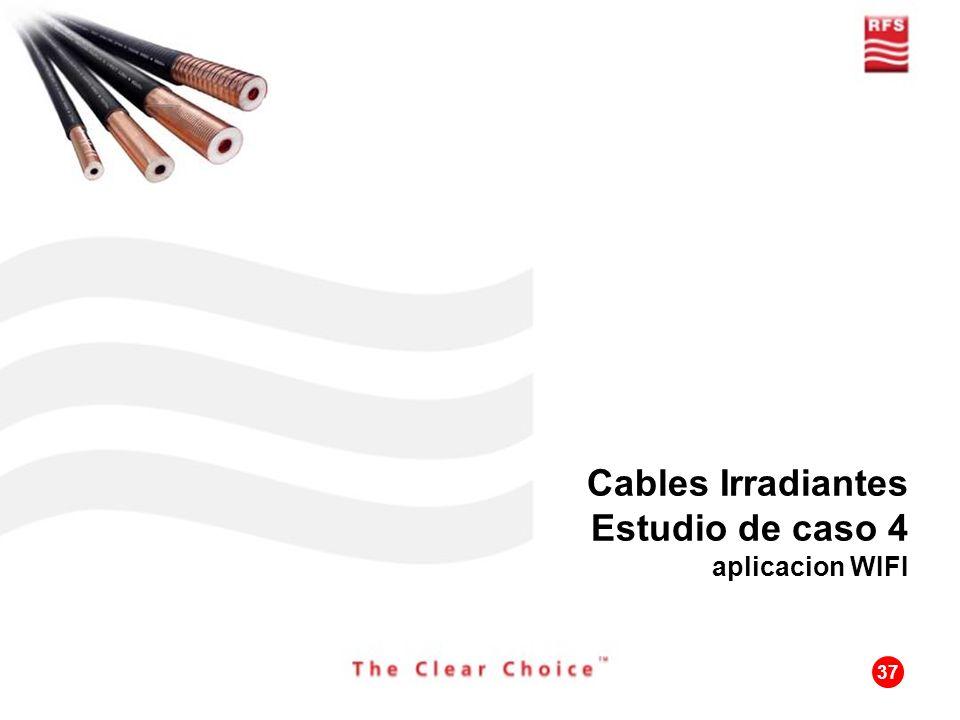 Cables Irradiantes Estudio de caso 4 aplicacion WIFI