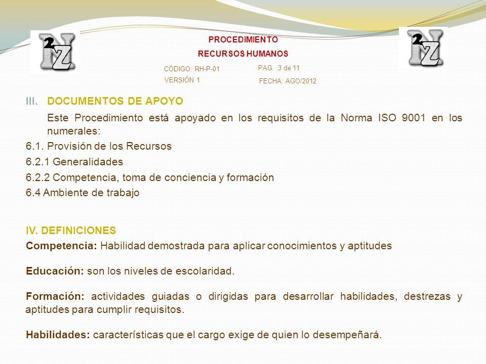 6.1. Provisión de los Recursos 6.2.1 Generalidades