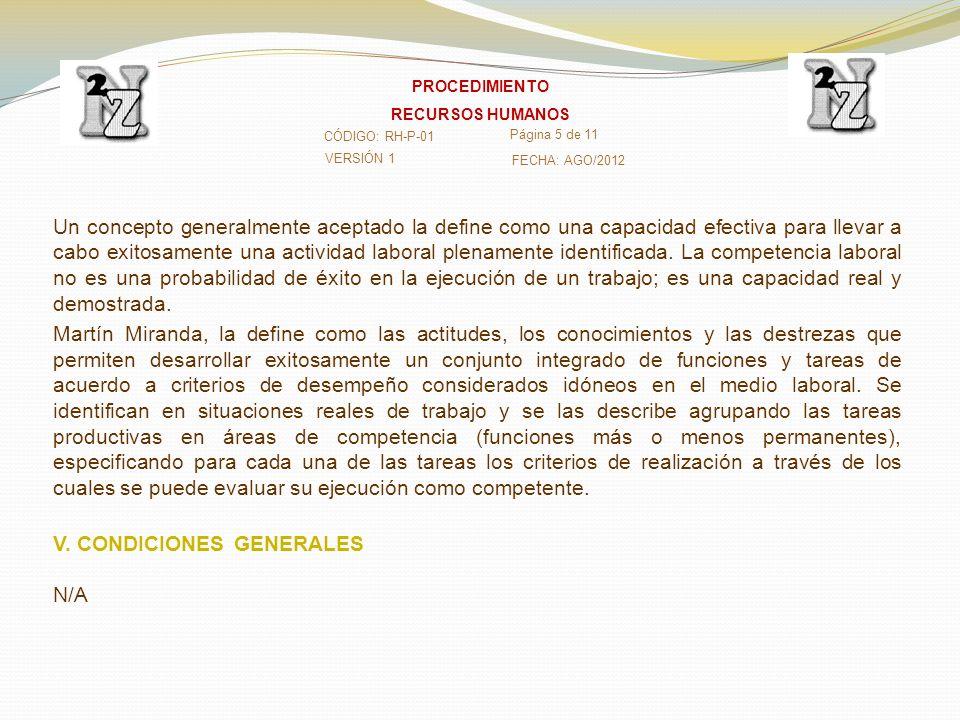 V. CONDICIONES GENERALES N/A