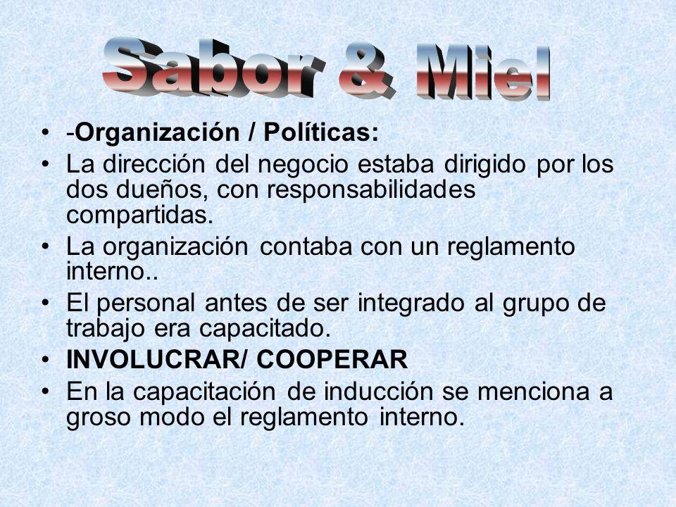 Sabor & Miel -Organización / Políticas: