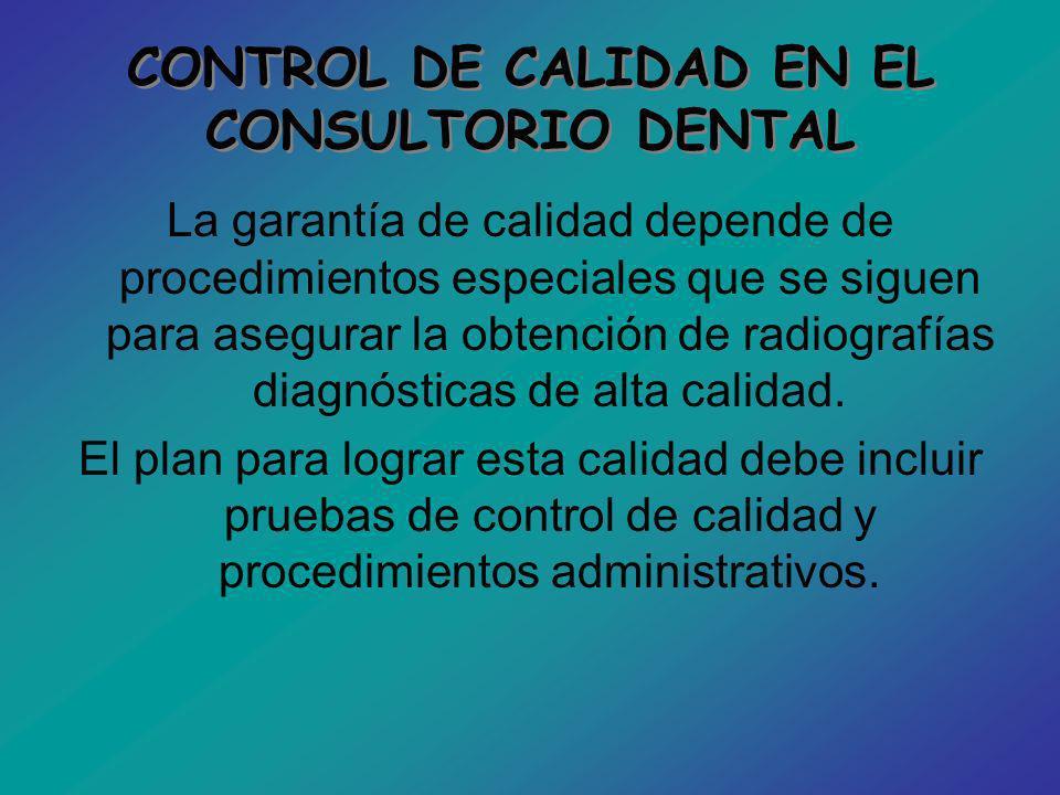 CONTROL DE CALIDAD EN EL CONSULTORIO DENTAL