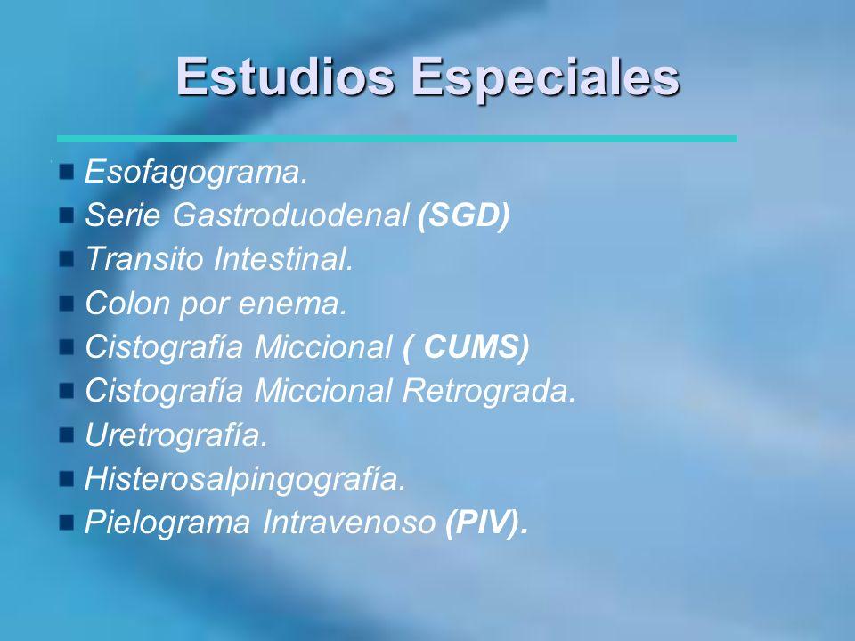 Estudios Especiales Esofagograma. Serie Gastroduodenal (SGD)