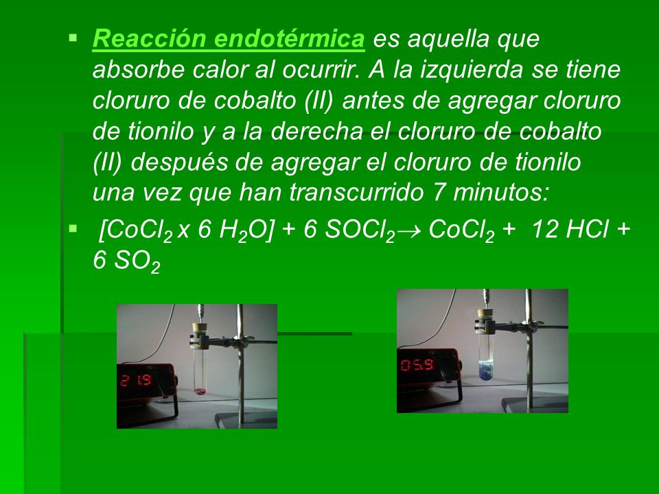 Reacción endotérmica es aquella que absorbe calor al ocurrir