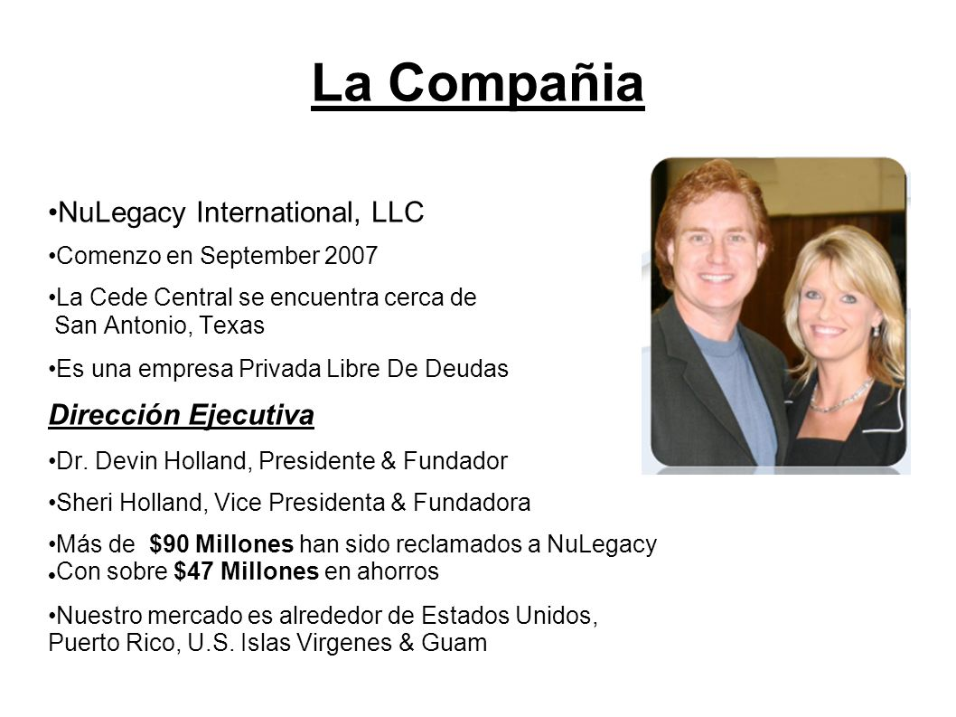La Compañia •NuLegacy International, LLC Dirección Ejecutiva