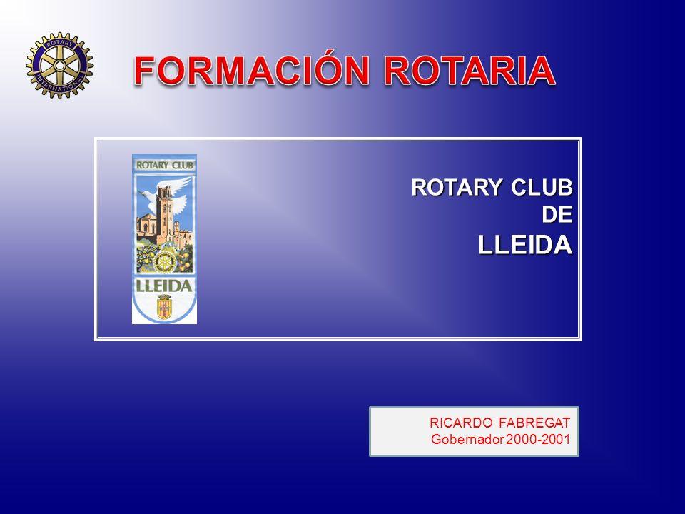 FORMACIÓN ROTARIA LLEIDA ROTARY CLUB DE RICARDO FABREGAT