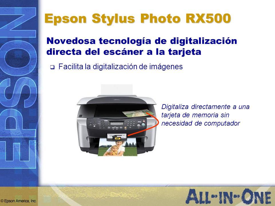 Epson Stylus Photo RX500Novedosa tecnología de digitalización directa del escáner a la tarjeta. Facilita la digitalización de imágenes.