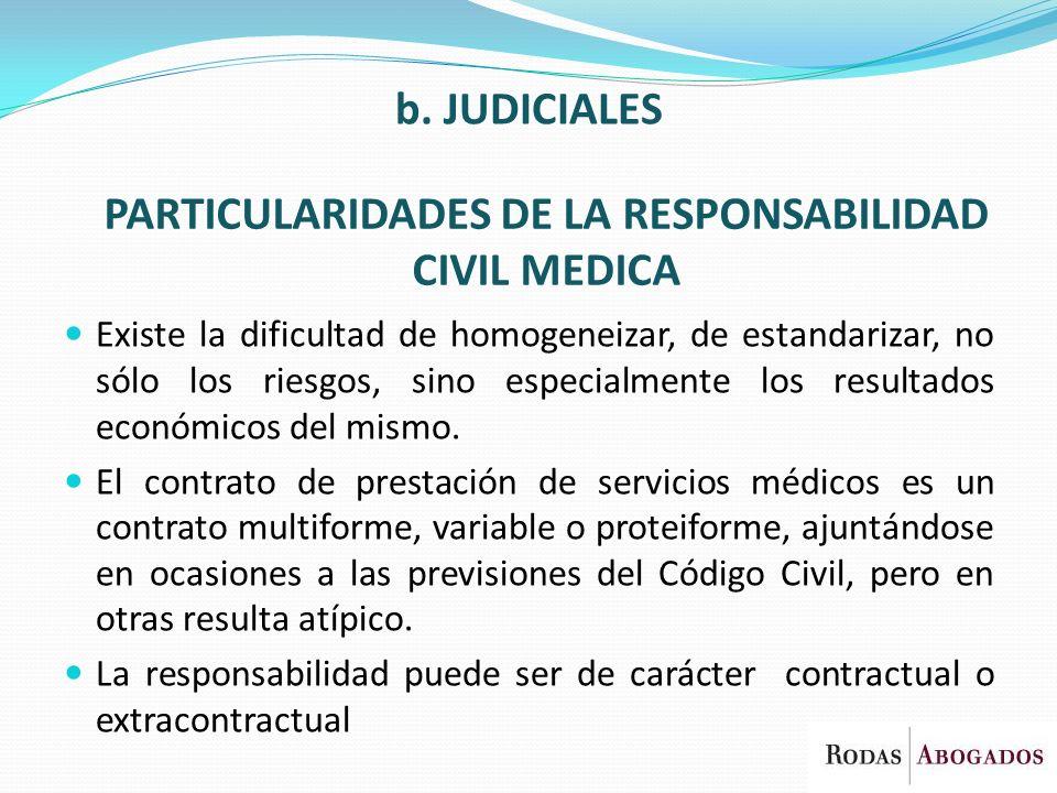 PARTICULARIDADES DE LA RESPONSABILIDAD CIVIL MEDICA
