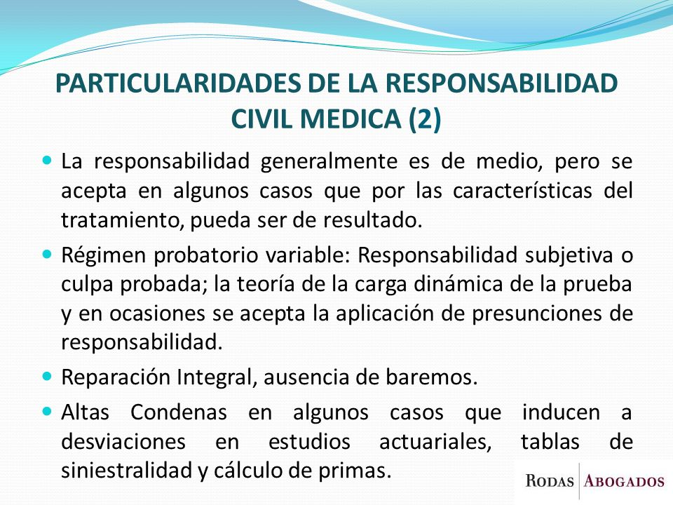 PARTICULARIDADES DE LA RESPONSABILIDAD CIVIL MEDICA (2)