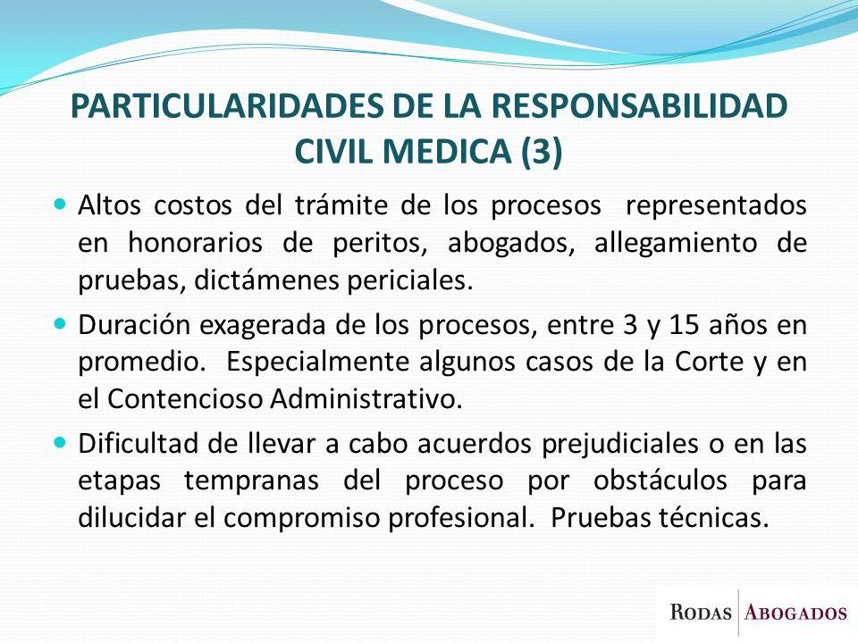 PARTICULARIDADES DE LA RESPONSABILIDAD CIVIL MEDICA (3)