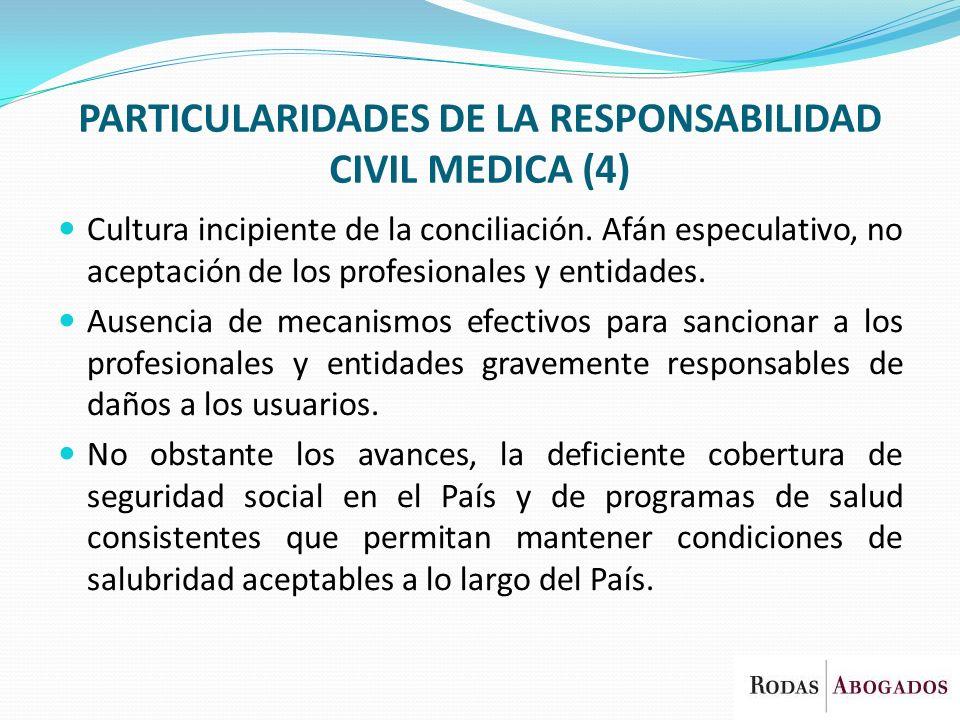 PARTICULARIDADES DE LA RESPONSABILIDAD CIVIL MEDICA (4)