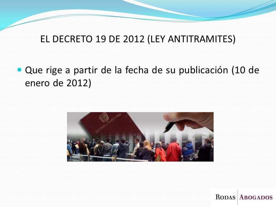 EL DECRETO 19 DE 2012 (LEY ANTITRAMITES)