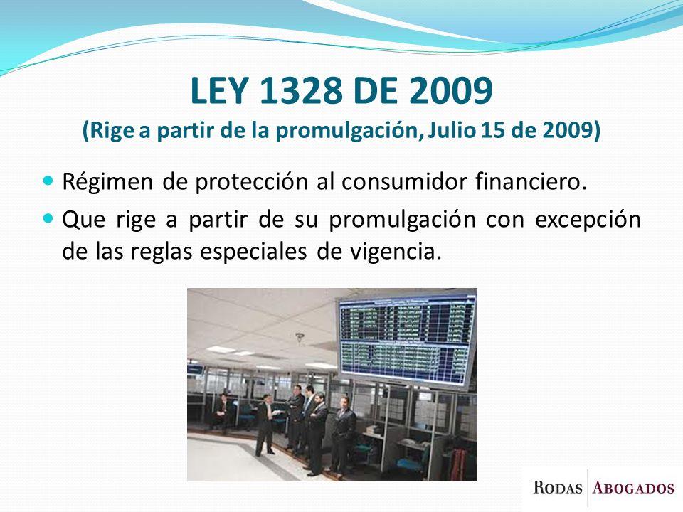 LEY 1328 DE 2009 (Rige a partir de la promulgación, Julio 15 de 2009)