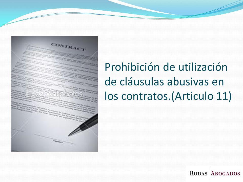 Prohibición de utilización de cláusulas abusivas en los contratos