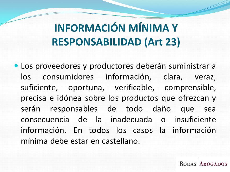 INFORMACIÓN MÍNIMA Y RESPONSABILIDAD (Art 23)