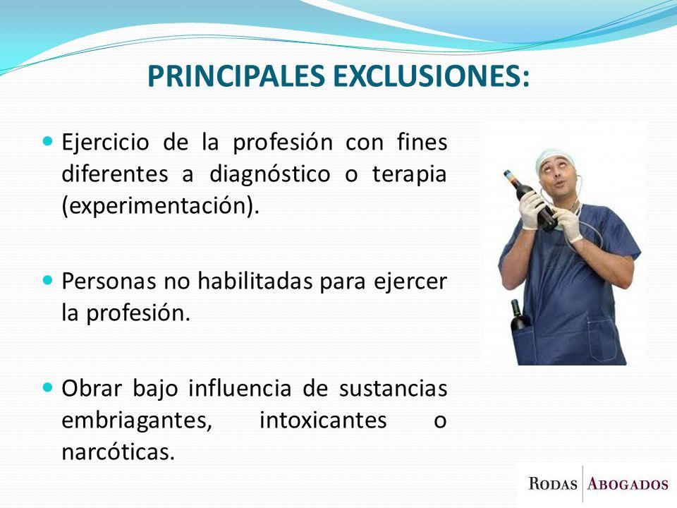 PRINCIPALES EXCLUSIONES: