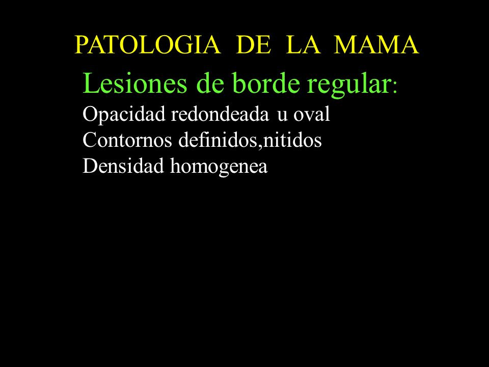 Lesiones de borde regular: