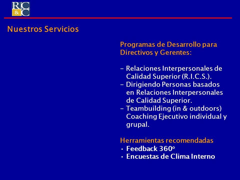 Nuestros Servicios Programas de Desarrollo para Directivos y Gerentes: