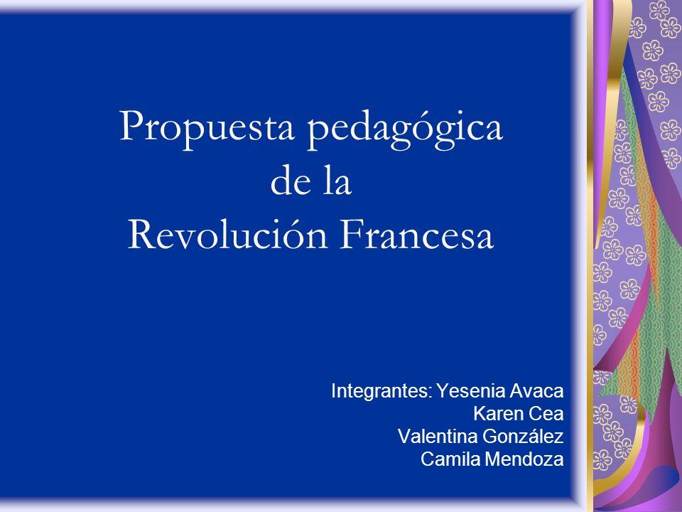 Propuesta pedagógica de la Revolución Francesa