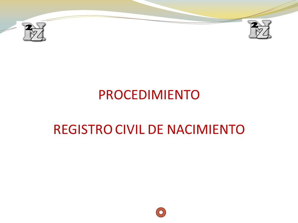 REGISTRO CIVIL DE NACIMIENTO