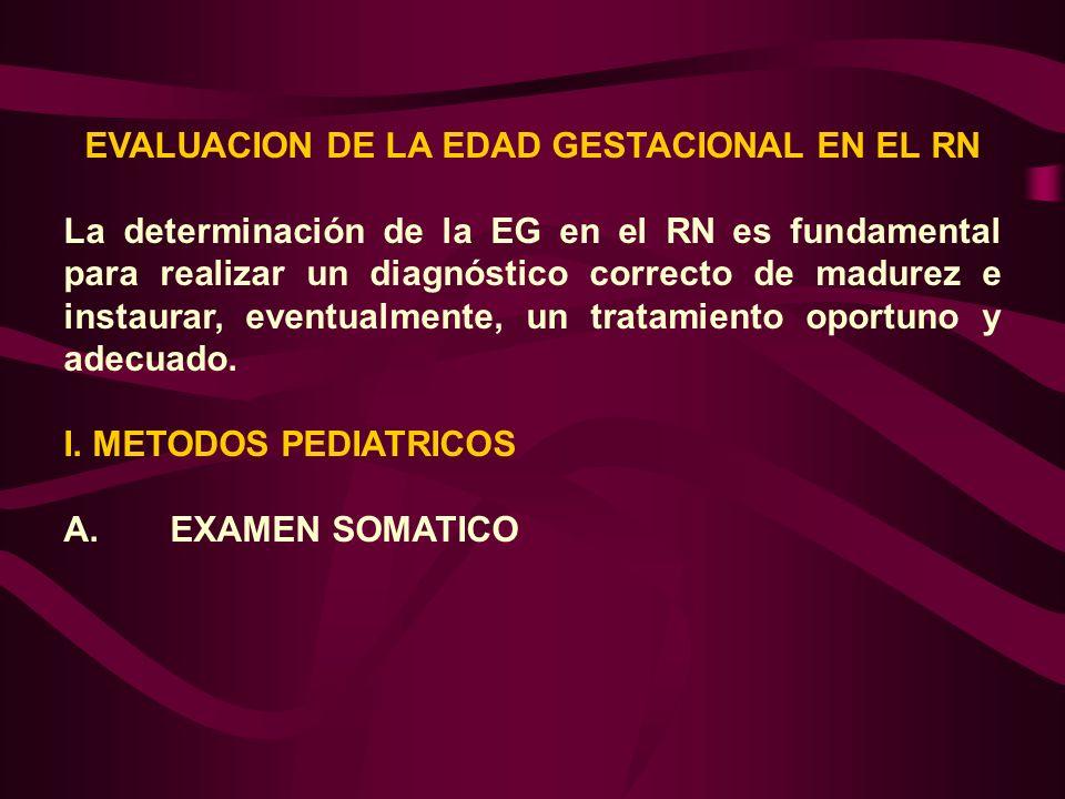 EVALUACION DE LA EDAD GESTACIONAL EN EL RN