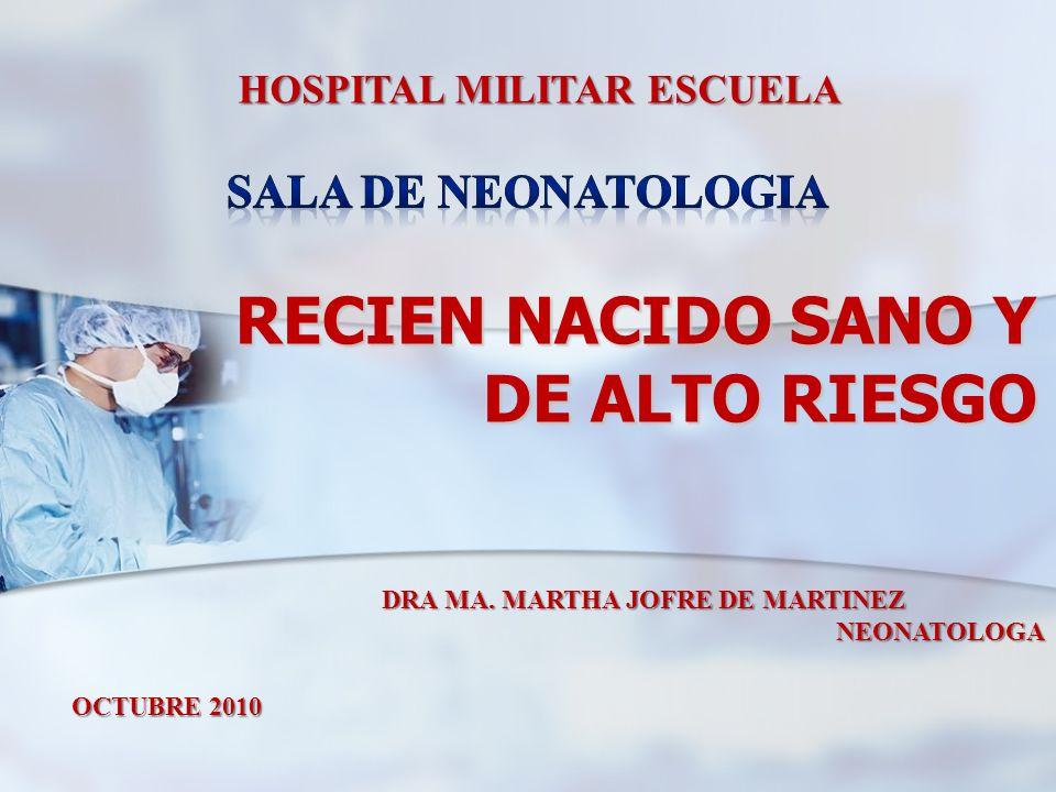 RECIEN NACIDO SANO Y DE ALTO RIESGO