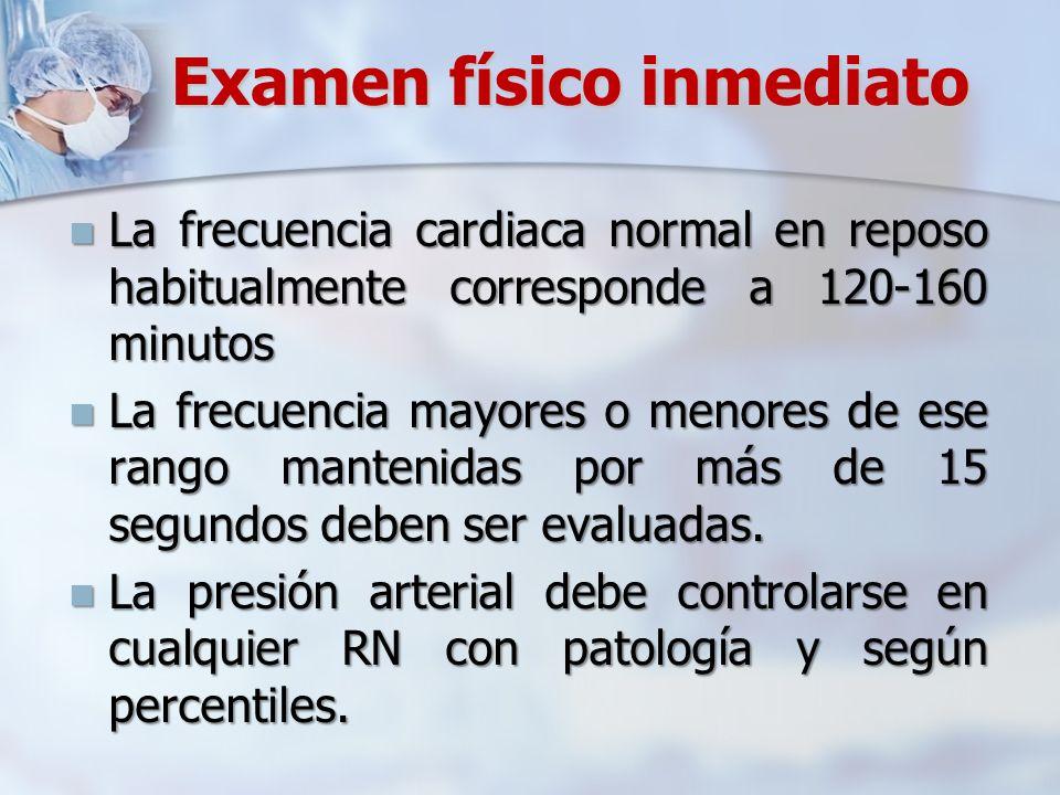Examen físico inmediato