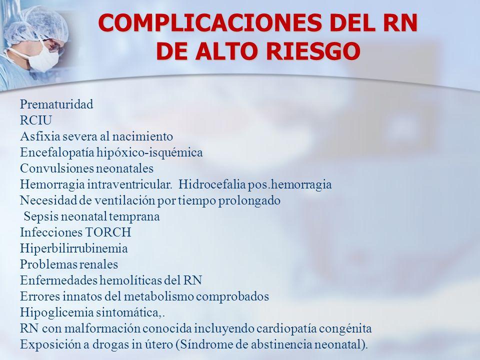 COMPLICACIONES DEL RN DE ALTO RIESGO