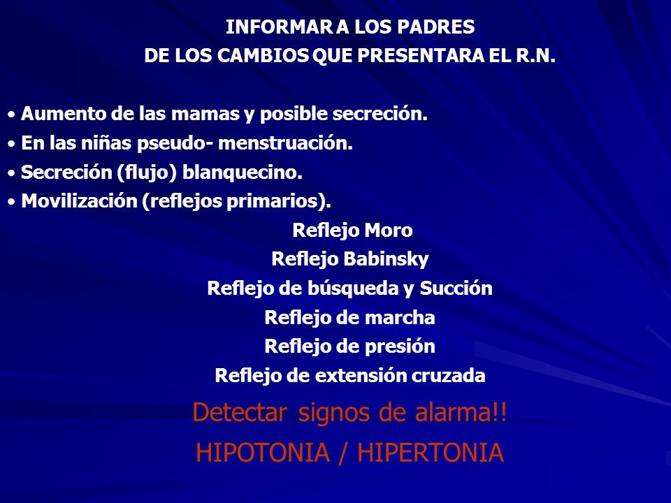 Detectar signos de alarma!! HIPOTONIA / HIPERTONIA