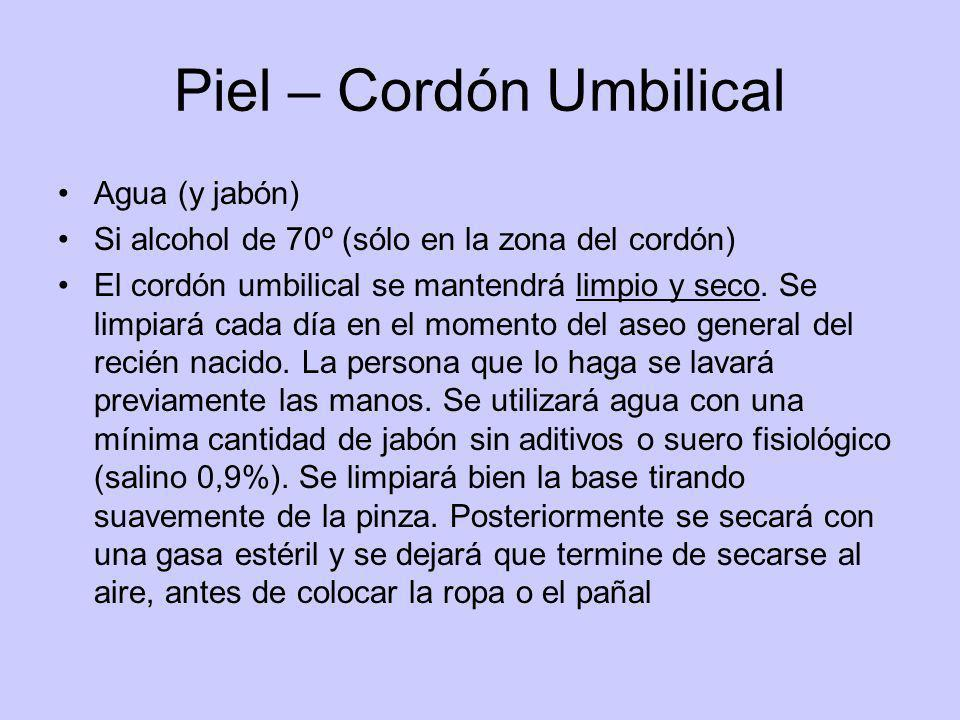 Piel – Cordón Umbilical