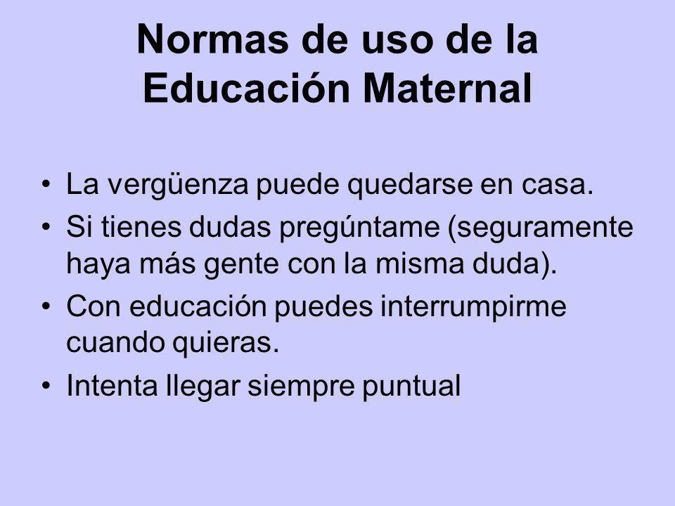 Normas de uso de la Educación Maternal