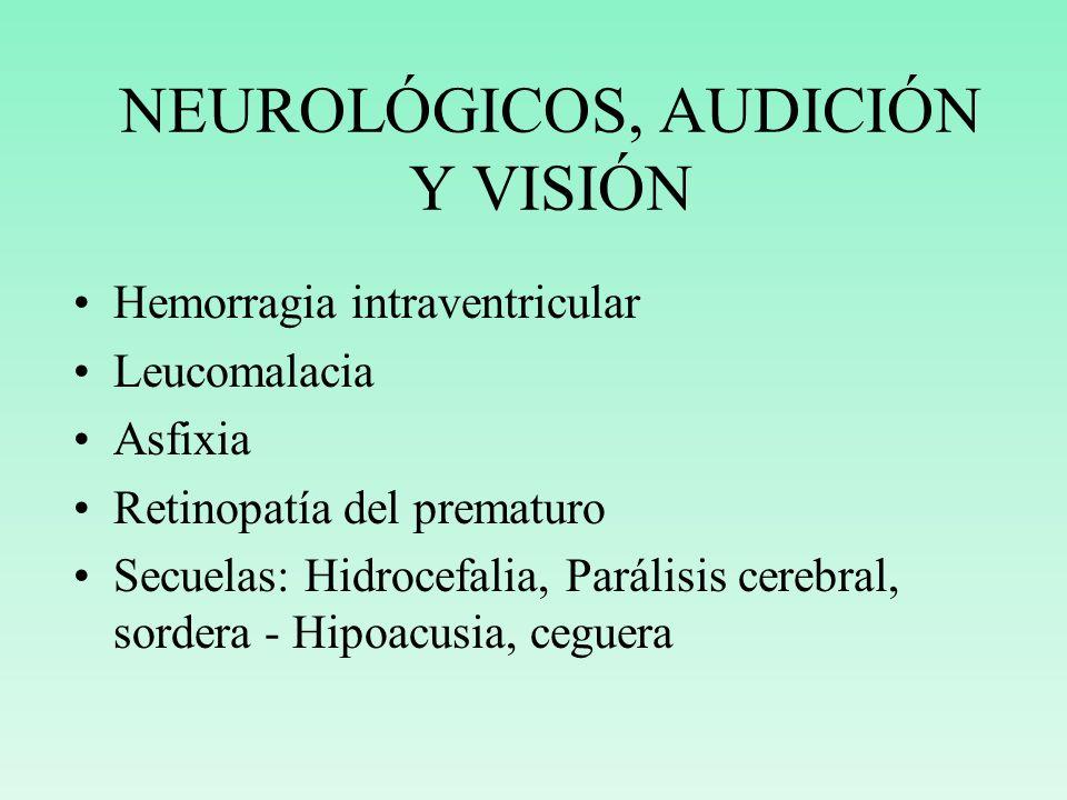 NEUROLÓGICOS, AUDICIÓN Y VISIÓN